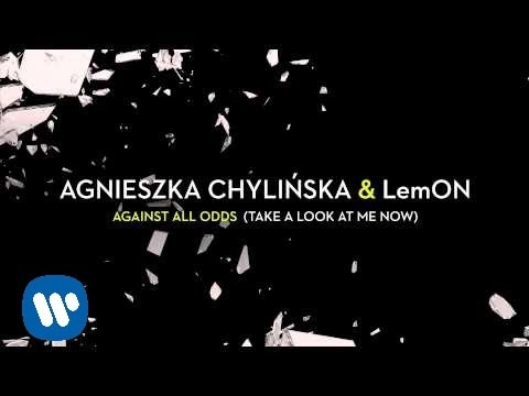 Agnieszka Chylińska & LemON -  Against All Odds (Take A Look At Me Now) [Official audio]
