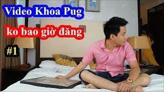 Đập hộp nút vàng Youtube Du lịch 5 sao - Video Khoa Pug không bao giờ đăng #1