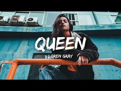 Loren Gray - Queen (Lyrics)