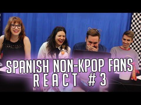 Spanish Non-Kpop Fans React #3