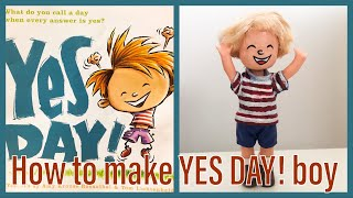 """How to make """"YES DAY!"""" boy from """"YES DAY!"""" Book - out of 15years old doll"""