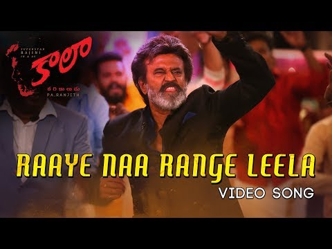 Raaye-Naa-Range-Leela---Video-Song---Kaala