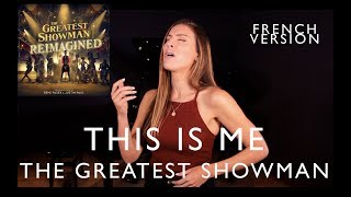 JE SUIS MOI ( THIS IS ME FRENCH VERSION ) THE GREATEST SHOWMAN ( SARA'H COVER )