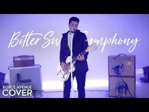 Bitter Sweet Symphony - The Verve (Boyce Avenue cover) on Spotify & Apple