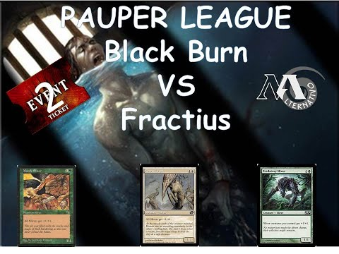Pauper League R1 Blackburn Vs Fractius