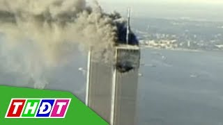 Khủng bố 11 tháng 9 và những con số kinh hoàng | THDT