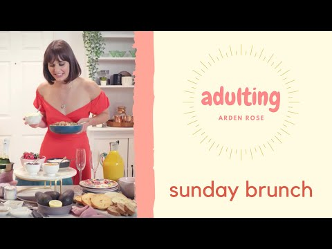 Impress Your Besties with This Easy DIY Sunday Brunch   Adulting