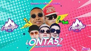 Ontas - Uzielito Mix Ft El Habano, Chino el gorila (candela music)