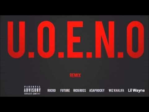 Baixar Rocko - U.O.E.N.O. (Remix Pt 4) feat. Lil Wayne, Rick Ross, 2Chainz, Future & More