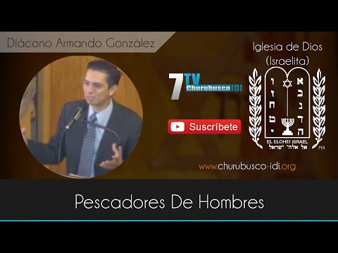 Diácono Armando González - Pescadores De Hombres (18-Oct-2014)