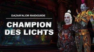 Champion des Lichts Raidguide - Schlacht von Dazar'alor (Heroisch, Normal, LFR) | World of Warcraft