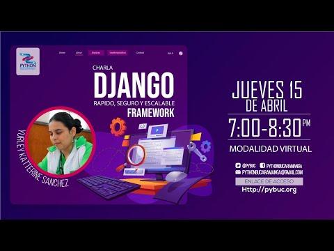 Django: Framework rápido, seguro y escalable