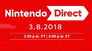 Nintendo Direct 3.8.2018 | LIVE Reactions With Abdallah!