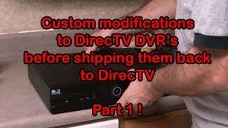 Modifying DirecTV HD DVR before returning to DirecTV - Part 1