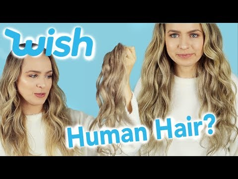 I Tried $11 WISH Hair Extensions – Are Cheap Hair Extensions Worth it?? – KayleyMelissa