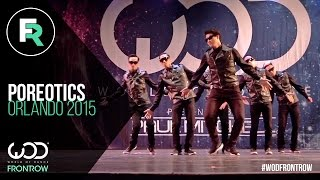 Poreotics   FRONTROW   World of Dance Orlando 2015   #WODFL2015