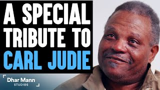 Special Tribute To Carl Judie   Dhar Mann Studios Actor R.I.P