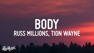 Russ Millions x Tion Wayne - Body (Lyrics)