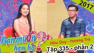 Cô gái Cao Nguyên 'siêu xinh' chưa yêu ai tìm bạn trai KHÔNG Ở DƠ | Hữu Duy - Hương Trà | BMHH 335🤔