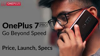 OnePlus 7 & 7 Pro - Launch, Price, Specification and all!