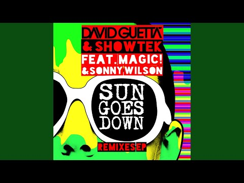 Sun Goes Down (feat. MAGIC! & Sonny Wilson) [Extended]