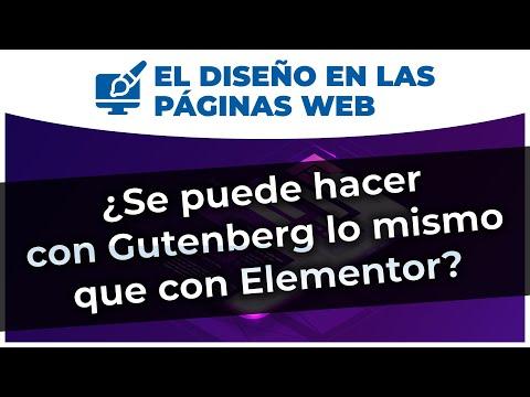 ¿Se puede hacer con Gutenberg lo mismo que con Elementor? | #DiseñoWeb