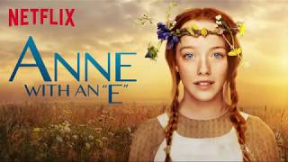 Green Gables at Last - Anne with an E - Unreleased Soundtrack