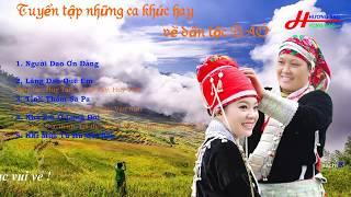 IU MIEN  Tuyển tập những ca khúc hát về Dân tộc Dao hay   Hương Sắc Vùng Cao