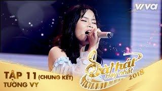 Nắng Xa - Nguyễn Ngọc Tường Vy | Tập 11 (Chung Kết) Sing My Song - Bài Hát Hay Nhất 2018