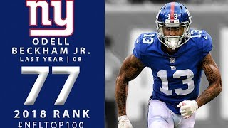 #77: Odell Beckham Jr. (WR, Giants) | Top 100 Players of 2018 | NFL