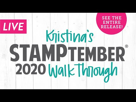 LIVE! Kristina's STAMPtember 2020 Walk Through - See the entire release!
