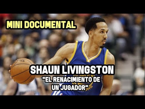 "Shaun Livingston - "" El Renacimiento de un Jugador"" - Mini Documental NBA"
