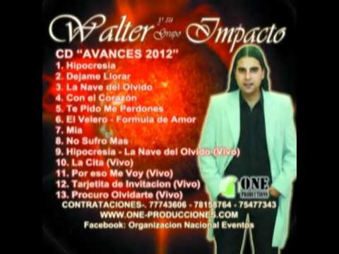 WALTER LOPEZ...El ImpacTo NorTeño- La Cita -2012