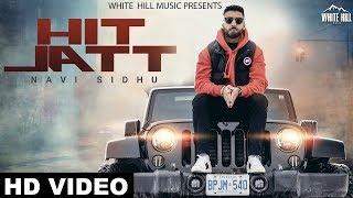 Hit Jatt – Navi Sidhu – Byg Byrd