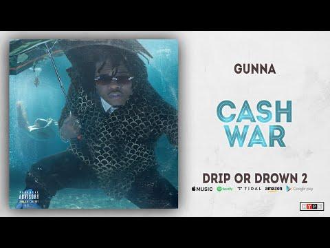 Gunna - Cash War (Drip or Drown 2)