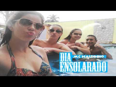 Baixar MC Naldinho - Dia Ensolarado  (LANÇAMENTO 2014)