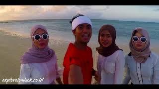 Explore Lombok Bareng Chanisa dan Kawan - Kawan