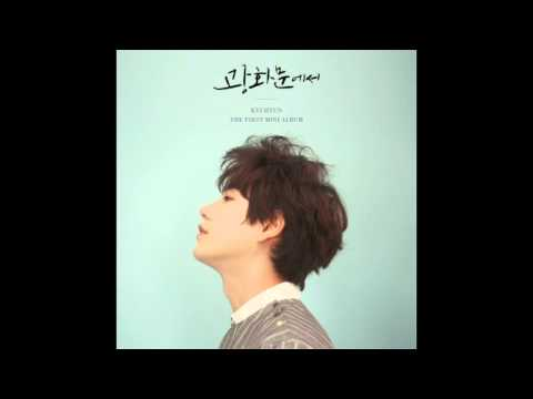 KYUHYUN 규현 광화문에서 (At Gwanghwamun) The 1st Mini Album [Full Album]