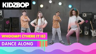 KIDZ BOP Kids- Whoomp! There It Is (Dance Along) [KIDZ BOP '90s Pop] - YouTube