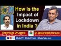 Dr Jayaprakash Narayan about the impact of lockdown in India