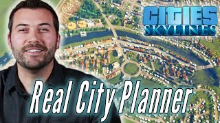 A Professional City Planner Builds His Ideal City in Cities Skylines • Professionals Play