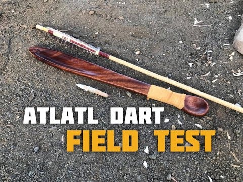 Atlatl and Dart - Testing a Stone Projectile Point