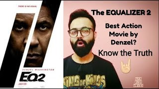 All about The EQUALIZER 2 - Best Action Movie by Denzel?