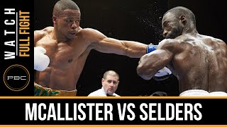 McAllister vs Selders FULL FIGHT: Jan. 19, 2016 - PBC on FS1