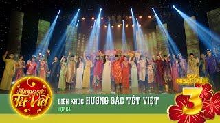 Liên khúc: Hương Sắc Tết Việt [Hương Sắc Tết Việt] (Official)