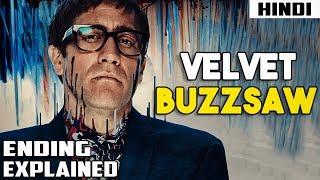 Velvet Buzzsaw (2019) Explained in 13 Minutes - Hindi