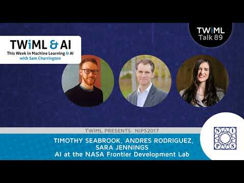 AI at the NASA Frontier Development Lab - TWiML Talk #89