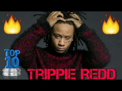 Top 10 - Trippie Redd Songs! (Best Trippie Redd Songs) [Updated]