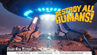Destroy All Humans discovers a lost mission