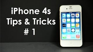 iPhone 4s Tips and Tricks #1